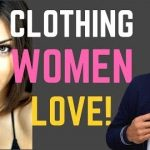 Men's clothing that will drive women crazy [VIDEO]