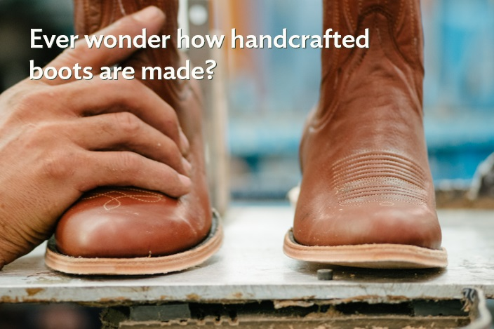 How at Tecovas boots handcrafted?